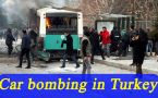 Turkey car bombing, 13 killed and 55 wounded