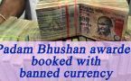 Padma Bhushan awardee doctor booked for transporting old currency