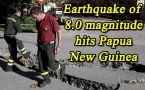 Papua New Guinea struck with 8.0 earthquake, Tsunami Warning sounded