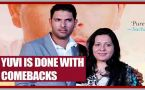 Yuvraj Singh is done with comebacks, focuses on Champions Trophy