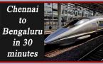 Chennai to Bengaluru in just 30 minutes by pod train