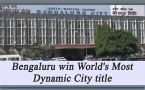 Bengaluru beat London & Silicon Valley to win 'World's Most Dynamic City' Title!