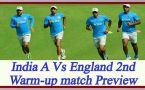 India A Vs England, Ajinkya Rahane to lead in 2nd warmup Match: Preview