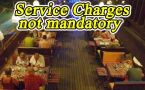 Service Charge not mandatory in Hotels and Restaurants: DCA