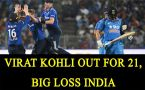 India vs England 2nd T20 : Virat Kohli dismissed at 21