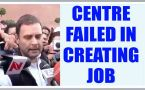 Budget 2017: Modi government has failed to create jobs, says Rahul Gandhi