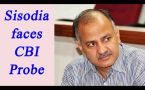 Manish Sisodia faces CBI probe for alleged Irregularities In 'Talk To AK' Programme