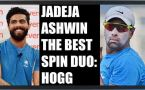 R Ashwin Jadeja is the best spin duo in the world, says Brad Hogg