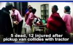 Chhattisgarh: pickup van collides with tractor, 5 dead, 12 injured: Watch video