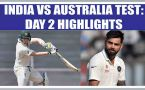 India vs Australia: Highlights of day 2, Aussies outplay Indians