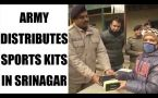 Army distributes sports kits to students in Srinagar