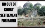 Babri Masjid Committee says no outofcourt settlement