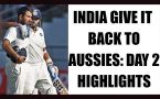 India vs Australia 3rd Test: Day 2 highlights, KL Rahul misses century