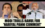PM Modi takes dig on Rahul Gandhi's Nariyal Panni comment, Watch Video