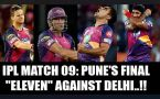 IPL 10: Pune wants to return to winning ways, see PLAYING XI against Delhi