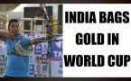 Indian archery team wins gold in World cup championship