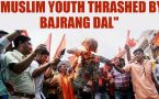 Muslim youth thrashed by Bajrang Dal activists in Haryana