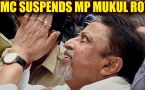 TMC leadership suspend senior leader Mukul Roy, after he announce his resignation