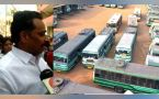 Tamil Nadu Bus Strike : Transport Minister appeal employees to come back for duty