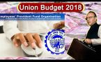 Union Budget 2018 : Government to fund 12% of EPF for new employees