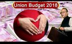 Union Budget 2018 : Jaitley increases Maternity leave, proposes National Health Scheme