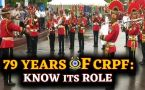 Central Reserve Police Force marks foundation day on 27th July