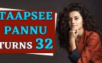 Taapsee Pannu turns 32, Here is Taapsee's success story