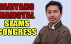 Congress lack of importance caused China's intrusion, says BJP MP Jamyang Namgyal