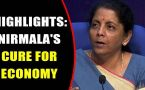 Nirmala Sitharaman's roadmap to nurse ailing economy back to health