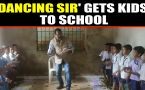 Studenst don't miss a day of school for this 'Dancing Sir' of Odisha