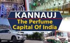 Kannauj: The Perfume Capital Of India