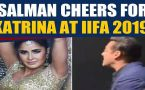 Salman Khan cheers for Katrina Kaif at IIFA 2019, video goes viral