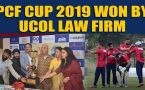 PCF Cup 2019 won by Ucol Law Firm, Watch the highlights
