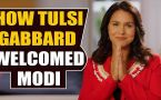 Democrat leader Tulsi Gabbard welcomes PM Modi in video message