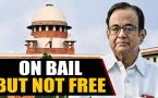 P Chidambaram gets bail from SC in INX media case