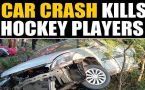 4 national-level hockey players killed in car crash