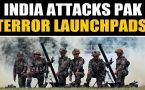 India attacks Pakistan terror launchpads after unprovoked firing..