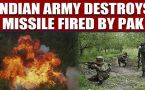 Indian Army destroys two missile shells fired by Pakistan forces, video goes viral