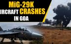 MiG 29K Fighter aircraft crashes in Goa, both pilots safe