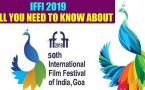 IFFI 2019 set to begin from tomorrow in Goa's Panjim, here's all you need to know about the fest