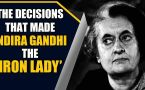 Indira Gandhi birth anniversary: 5 decisions she took that changed India