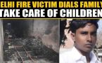 Delhi fire tragedy: Victim dials family for last time, his final words