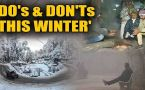 How to battle this bone-chilling winters: Watch