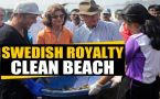 Swedish royalty helps clean beach: India can learn from Sweden's waste management