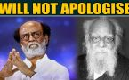 Rajinikanth refuses to apologise for comment on Periyar