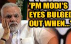 PM Modi's 'eyes bulged out' when Trump said this incredible thing