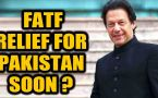 FATF relief for Pakistan next month? What secured them a relief?