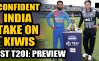 INDIA VS NEW ZEALAND 1ST T20I: PREVIEW: KOHLI & CO AIM FOR WINNING START