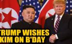 US President Donald Trump wishes North Korean leader Kim Jong-un on his birthday