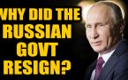 Putin consolidates power: Russian govt resigns to set off constitutional changes